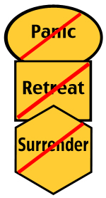 news, no panic, retreat or surrender
